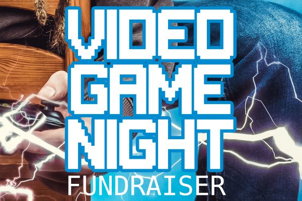 EVENT- Video Game Night Fundraiser